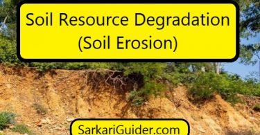Soil Resource Degradation (Soil Erosion)