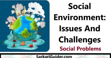 Social Environment: Issues And Challenges